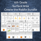 6th Grade Surface Area Create the Riddle Activity Bundle
