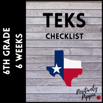 6th Grade TEKS Checklist (6 Weeks Checks)