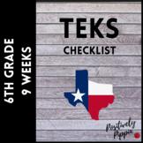6th Grade TEKS Checklist (9 Weeks Checks) 2018-2019