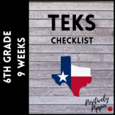 6th Grade TEKS Checklist (9 Weeks Checks)