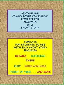 6th Grade Template for Common Core Standards Analysis of a Short Story