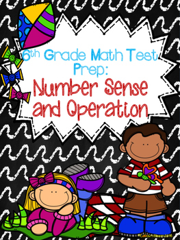 6th Grade Test Prep:  Number Sense and Operations