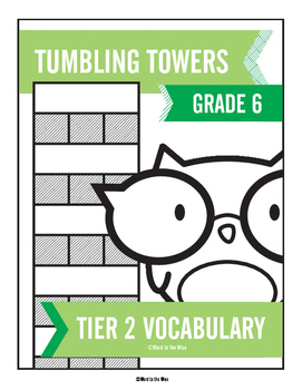 6th Grade Tier 2 Vocabulary Word Tumbling Towers