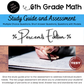 6th Grade Unit Assessment with Study Guide: Percents