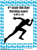 6th Grade Unit Rate Matching Game!