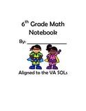 6th Grade VA Math Interactive Notebook UPDATED 2016 Standards
