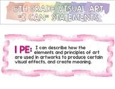 "6th Grade Visual Art ""I Can"" Statements"