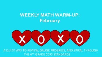 6th Grade Weekly Math Warm-ups: February