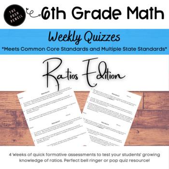6th Grade Weekly Ratio Quiz Weeks 1-4