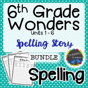 6th Grade Wonders Spelling - Writing Activity BUNDLE