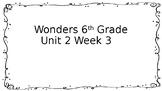 6th Grade Wonders-Unit 2 Week 3 Centers