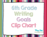 6th Grade Writing Goals Clip Chart
