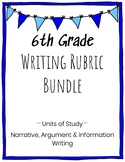 6th Grade Writing Rubric Bundle