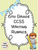 6th Grade Writing Rubrics (Common Core Aligned)
