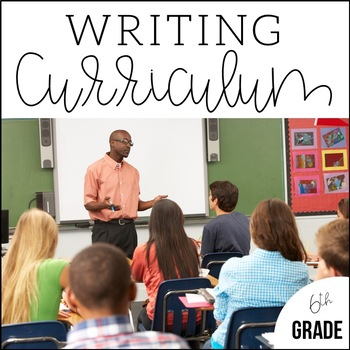 6th Grade Writing Unit Bundle + Curriculum | An Entire Year of Writing