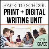 Digital + Print | 6th Grade Back to School Writing | Unit