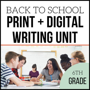 6th Grade Writing Unit - Loving Writing - Unit 1 {CCSS Aligned}