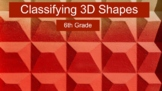 6th Math - Classifying 3D Shapes - Interactive Notes
