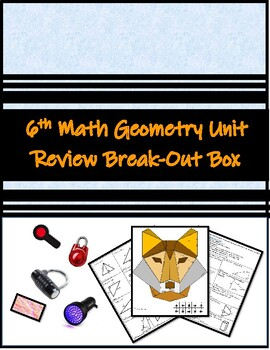Math Geometry Unit Review Break-Out