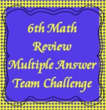6th Math Review Game, Multiple Answer Challenge, TCAP Review (powerpoint)