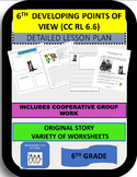 6TH DEVELOPING POINTS OF VIEW (CC RL 6.6) DETAILED LESSON PLAN