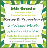 6th grade Math Spiral Review Ratios and Proportions