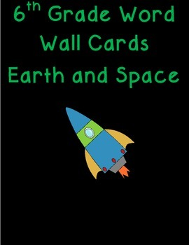 6th grade Earth and Space science word wall cards