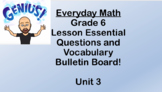 6th grade Everyday Math Unit 3 Essential Questions and Voc