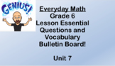 6th grade Everyday Math Unit 7 Essential Questions and Voc