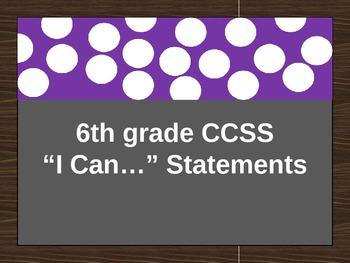 "6th grade Math CCSS ""I Can..."" Statements"
