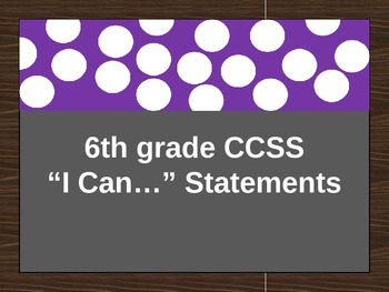 "6th grade Math CCSS ""I Can..."" Statements"