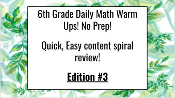 6th grade Math Daily Warm Ups 2nd Edition - 40 days of warm-ups included!!