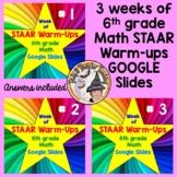 6th grade Math STAAR Warmups Test Prep Google Slides BUNDLE Sets #1 #2 #3