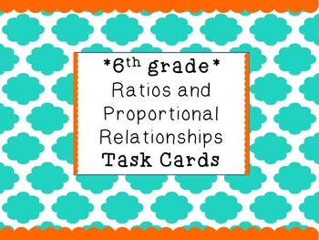 6th grade Ratios and Proportional Relationships Task Cards (6.RP)