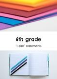 "6th grade: Visual Art- ""I Can"" Statements"