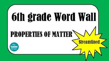 6th grade Word Wall - Properties of Matter