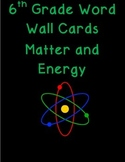 6th grade matter and energy science word wall cards