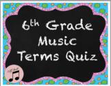 6th grade music quiz on musical symbols, dynamics, tempo v