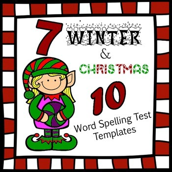 7 10 word Spelling Test Templates for Christmas and WInter! Two Tests per page.