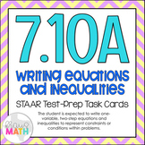 7.10A: Writing Equations & Inequalities STAAR Test-Prep Task Cards (GRADE 7)