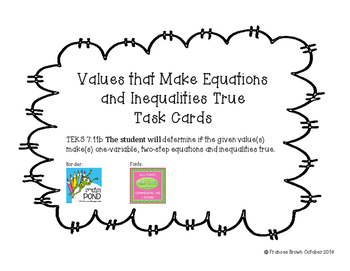 7.11b Values that make Equations & Inequalities True Task Cards