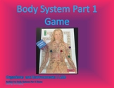 7.12b Body Systems Game Part 1