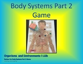 7.12b Body Systems Game Part 2