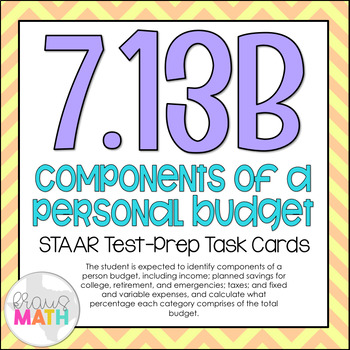 7.13B: Components of A Personal Budget STAAR Test-Prep Task Cards (GRADE 7)