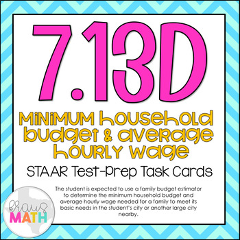 7.13D: Minimum Household Budget STAAR Test-Prep Task Cards