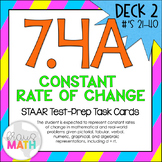 7.4A (DECK 2): Constant Rates of Change STAAR Test Prep Ta