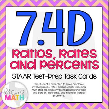 7.4D: Ratios, Percents & Percent Change STAAR Test Prep Task Cards (GRADE 7)