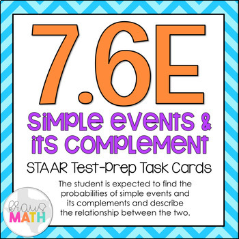 7.6E: Simple Events & Complements STAAR Test-Prep Task Cards (GRADE 7)