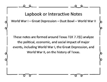 7.7(E) WWI, Great Depression, Dust Bowl, WWII Notes or Lapbook