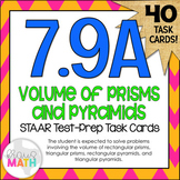 7.9A: Volume of Prisms & Pyramids STAAR Test-Prep Task Cards (GRADE 7)